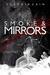 Smoke and Mirrors (Silver and Bone, #2)