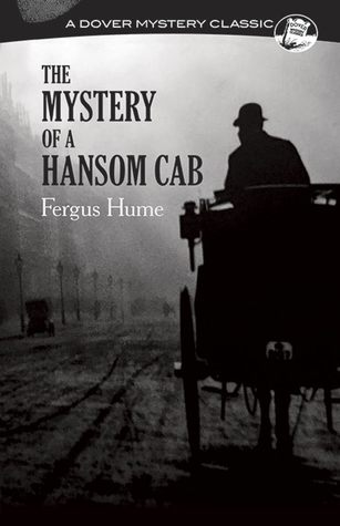 The mystery of a hansom cab by fergus hume fandeluxe Choice Image