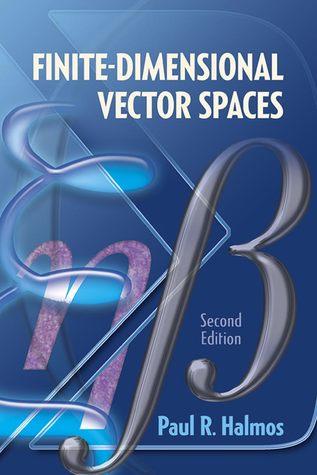 Finite-Dimensional Vector Spaces: Second Edition por Paul R. Halmos