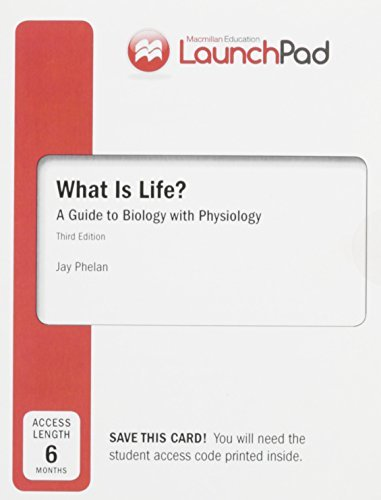Launchpad for What Is Life? a Guide to Biology with Physiology