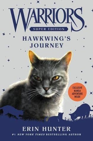 Warriors Super Edition: Hawkwing's Journey por Erin Hunter, James L. Barry