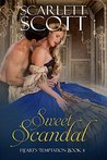 Sweet Scandal (Heart's Temptation Book 4)