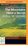 The Mountains Have a Secret by Arthur W. Upfield