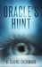 Oracle's Hunt by A. Claire Everward