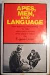 Apes, Men, and Language
