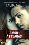 Amor às Claras by Laura Kaye