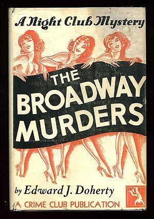 The Broadway Murders: A Night Club Mystery