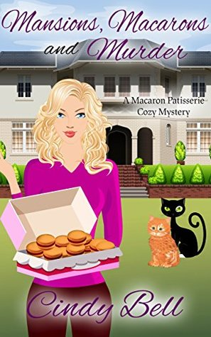 Mansions, Macarons and Murder (Macaron Patisserie Mystery #3)