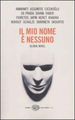 Il mio nome è nessuno: Global Novel