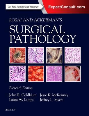 Rosai and Ackerman's Surgical Pathology - 2 Volume Set por John R Goldblum, Laura W Lamps, Jesse McKenney, Jeffrey L Myers