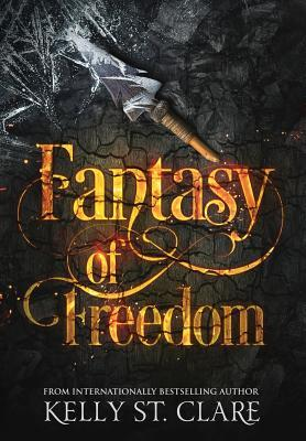 Fantasy of Freedom (Tainted Accords #4)