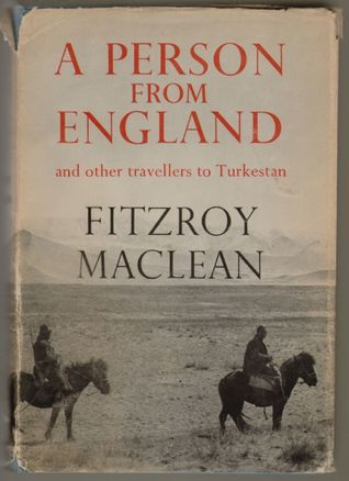 A Person from England & Other Travellers to Turkestan (Century Travellers)