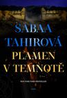 Plamen v temnotě by Sabaa Tahir