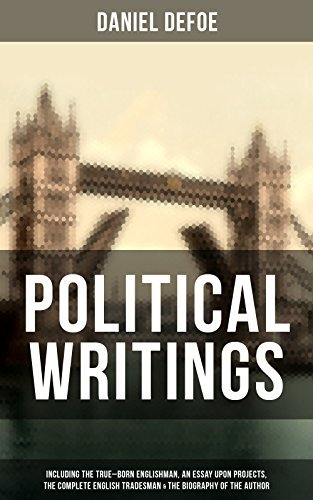 Daniel Defoe: Political Writings