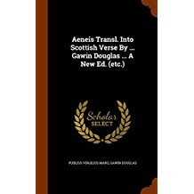 Aeneis Translated into Scottish Verse, a New Edition