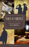 Vice & Virtue by Diane Morrison