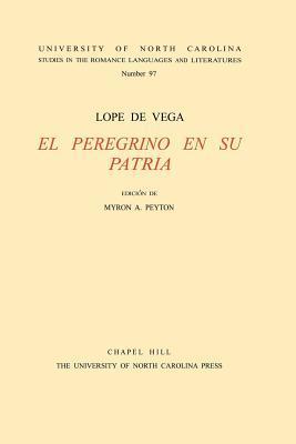 Lope de Vega, El Peregrino En Su Patria