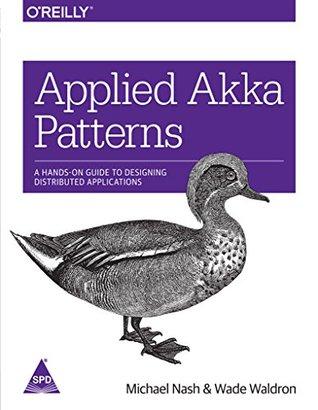 Applied Akka Patterns