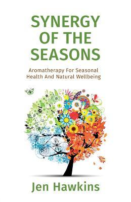 Synergy of the Seasons: Aromatherapy for Seasonal Health and Natural Wellbeing