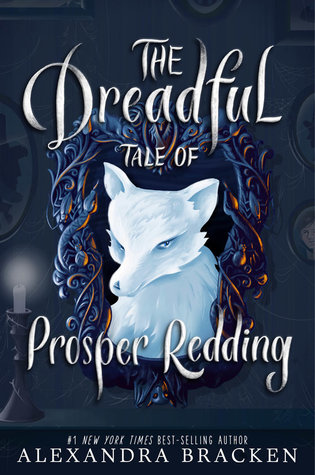 Resultado de imagen para alexandra bracken the dreadful tale of prosper redding