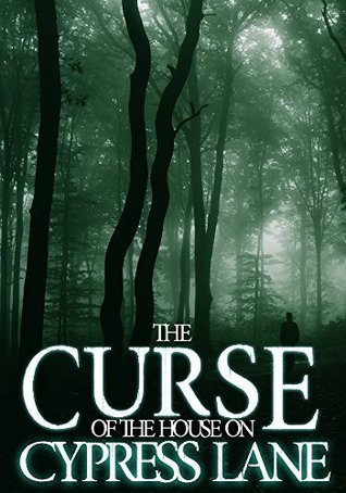 The Curse of The House On Cypress Lane: Black Water- Book 1 - James Hunt