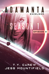 Excelsior: Season 1, Episode 3 (Adamanta)