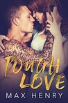 Tough Love by Max Henry