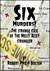 Six Murders?: The Strange Case of the Welly Alley Strangler