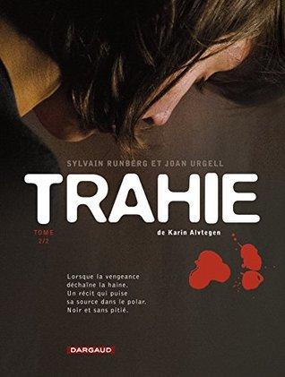 Trahie - Tome 2