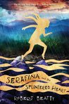 Serafina and the Splintered Heart (Serafina #3)