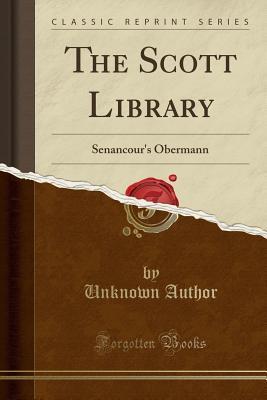The Scott Library: Senancour's Obermann