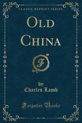old china by charles lamb analysis