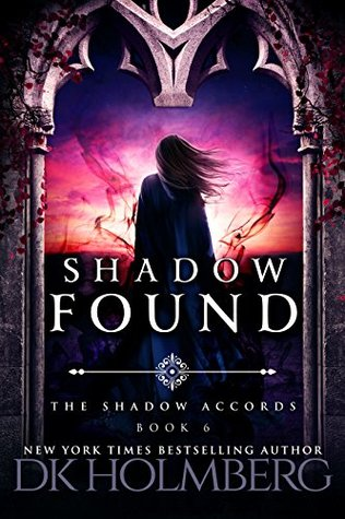 Shadow Found (The Shadow Accords Book 6)