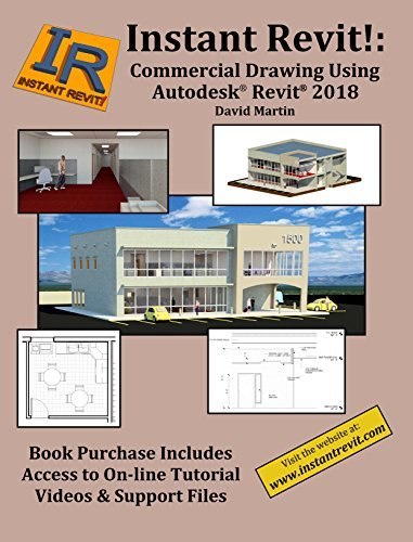 Instant Revit!: Commercial Drawing Using Autodesk® Revit® 2018