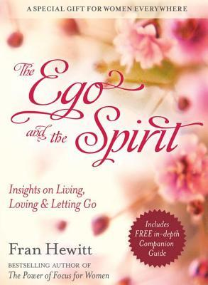 The Ego and the Spirit