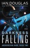 Darkness Falling (Andromedan Dark: Book Two)