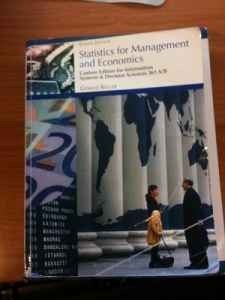 Statistics for Management and Economics: Custom Edition for ISDS 361 A/B