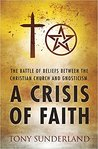 A Crisis of Faith ( The battle of beliefs between the Christian Church and Gnosticism).