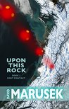 Upon This Rock: Book 1 - First Contact
