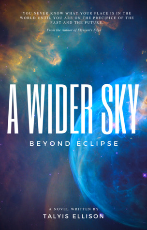 A Wider Sky