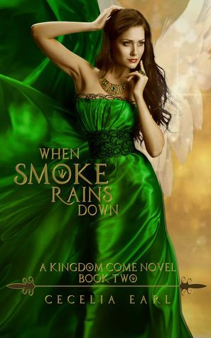 When Smoke Rains Down by Cecelia Earl