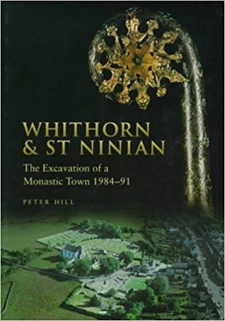 Whithorn and St. Ninian: The Excavations of a Monastic Town 1984-91