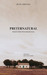 Preternatural by Ruth Miranda