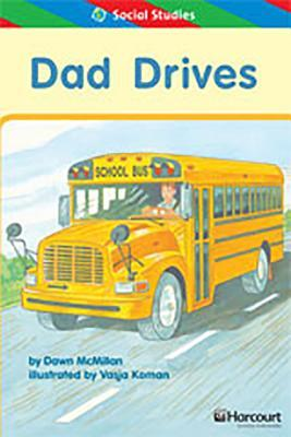 Storytown: Ell Reader Teacher's Guide Grade 1 Dad Drives