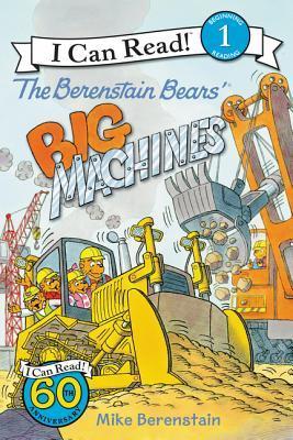 The Berenstain Bears' Big Machines