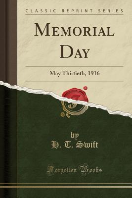 Memorial Day: May Thirtieth, 1916