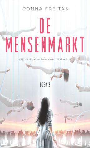 De mensenmarkt by Donna Freitas