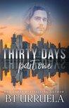 Thirty Days: Part One (SwipeDate, #1)