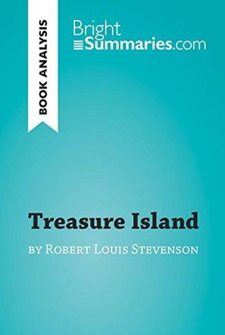 Treasure Island by Robert Louis Stevenson (Book Analysis): Detailed Summary, Analysis and Reading Guide (BrightSummaries.com)