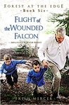 Flight of the Wounded Falcon (Forest at the Edge Book 6)